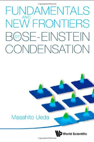 Large book cover: Fundamentals and New Frontiers of Bose-Einstein Condensation