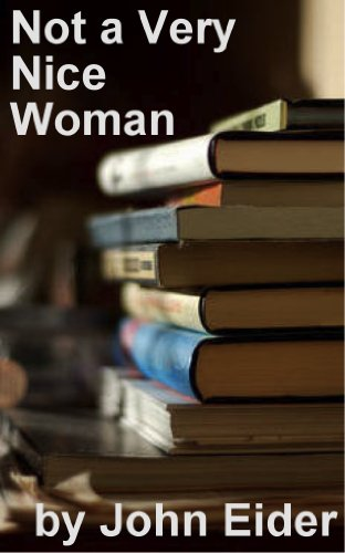 Large book cover: Not a Very Nice Woman