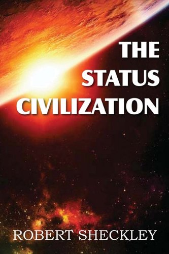 Large book cover: The Status Civilization