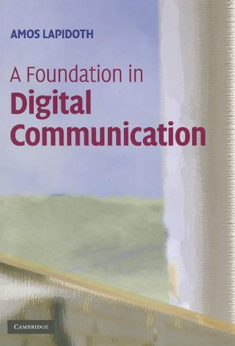 Large book cover: A Foundation in Digital Communication