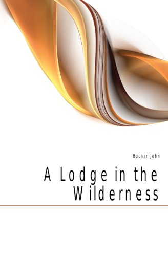 Large book cover: A Lodge in the Wilderness