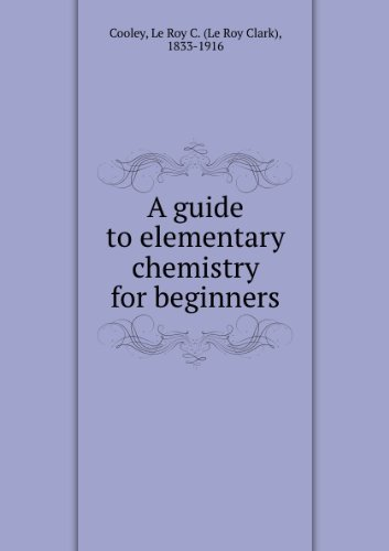Large book cover: A Guide to Elementary Chemistry for Beginners