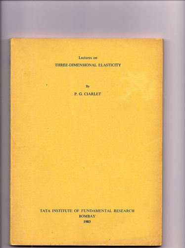 Large book cover: Lectures on Three-Dimensional Elasticity
