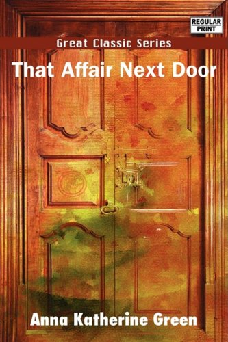 Large book cover: That Affair Next Door