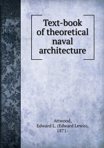 Large book cover: Text-Book of Theorectical Naval Architecture