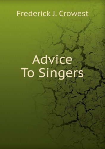 Large book cover: Advice to Singers