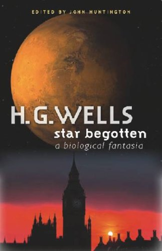 Large book cover: Star-Begotten: A Biological Fantasia