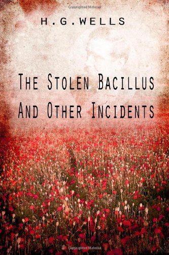 Large book cover: The Stolen Bacillus and Other Incidents