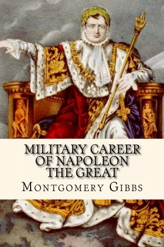 Large book cover: Military Career of Napoleon the Great