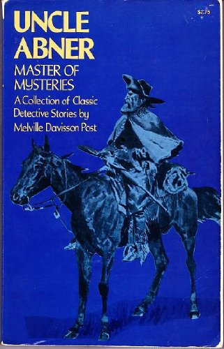 Large book cover: Uncle Abner, Master of Mysteries