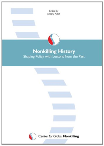 Large book cover: Nonkilling History: Shaping Policy with Lessons from the Past