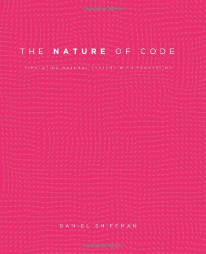 Large book cover: The Nature of Code: Simulating Natural Systems with Processing