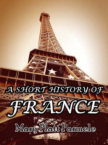 Large book cover: A Short History of France