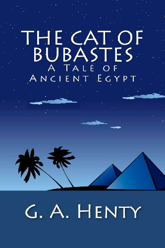 Large book cover: The Cat of Bubastes: A Tale of Ancient Egypt