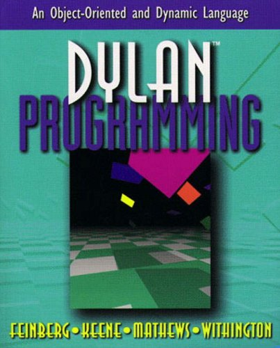 Large book cover: Dylan Programming: An Object-Oriented and Dynamic Language