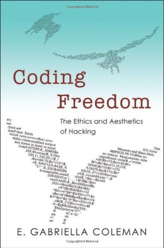 Large book cover: Coding Freedom: The Ethics and Aesthetics of Hacking