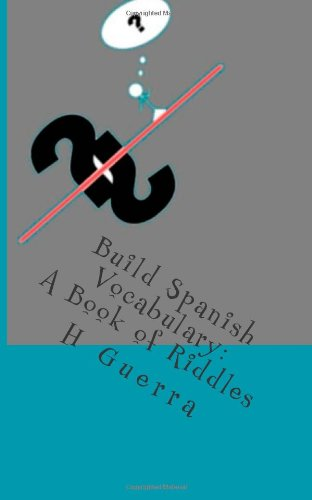 Large book cover: Build Spanish Vocabulary: A Book of Riddles
