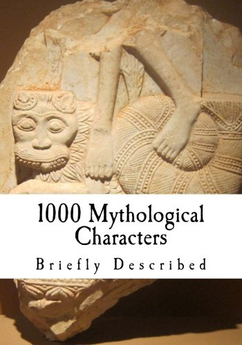 Large book cover: 1000 Mythological Characters Briefly Described