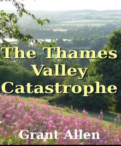 Large book cover: The Thames Valley Catastrophe