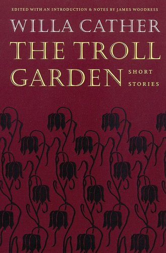 Large book cover: The Troll Garden, and selected stories