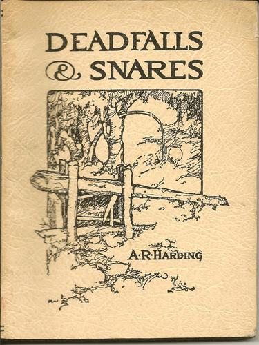 Large book cover: Deadfalls and Snares