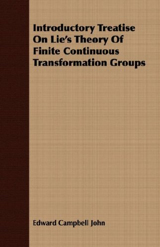 Large book cover: Introductory Treatise On Lie's Theory Of Finite Continuous Transformation Groups