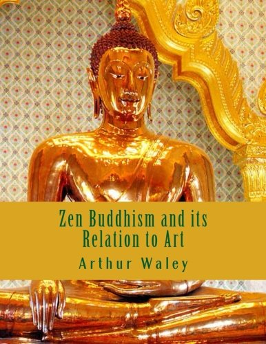 Large book cover: Zen Buddhism and its Relation to Art