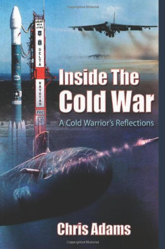 Large book cover: Inside the Cold War: A Cold Warrior's Reflections