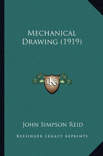 Large book cover: Mechanical Drawing. Elementary and Advanced