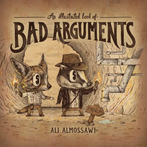 Large book cover: An Illustrated Book of Bad Arguments