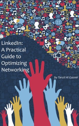 Large book cover: LinkedIn: A Practical Guide to Optimizing Networking