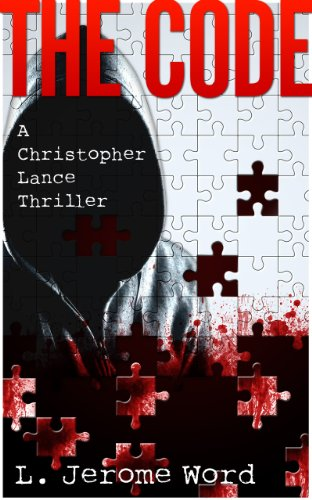 Large book cover: The Code: A Christopher Lance Thriller