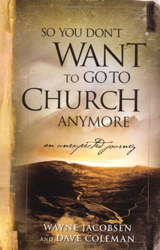 Large book cover: So You Don't Want to Go to Church Anymore