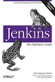 Book cover: Jenkins: The Definitive Guide