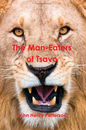 Large book cover: The Man-Eaters of Tsavo