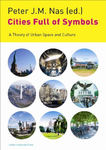 Large book cover: Cities Full of Symbols: A Theory of Urban Space and Culture