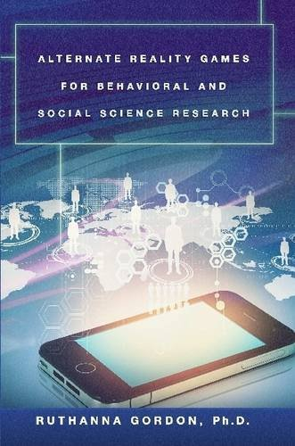 Large book cover: Alternate Reality Games For Behavioral and Social Science Research