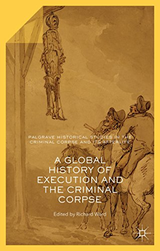 Large book cover: A Global History of Execution and the Criminal Corpse