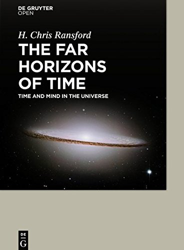Large book cover: The Far Horizons of Time: Time and Mind in the Universe