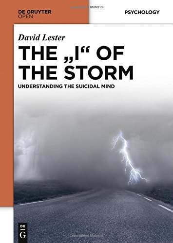 Large book cover: The ''I'' of the Storm: Understanding the Suicidal Mind