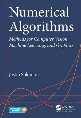 Large book cover: Numerical Algorithms: Methods for Computer Vision, Machine Learning, and Graphics