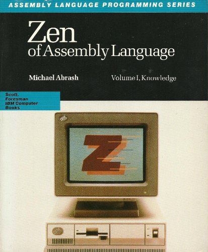 Large book cover: Zen of Assembly Language: Volume I, Knowledge