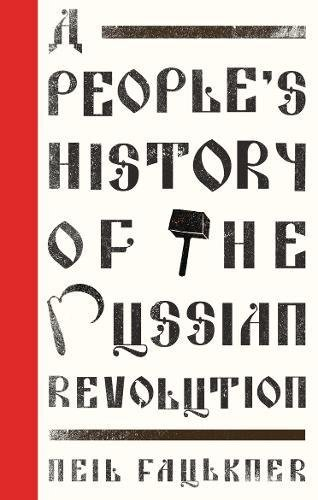 Large book cover: A People's History of the Russian Revolution