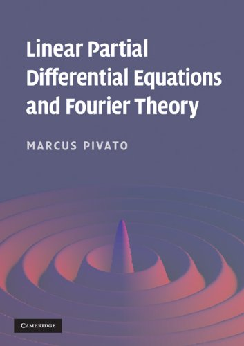 Large book cover: Linear Partial Differential Equations and Fourier Theory