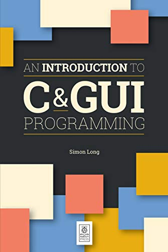 Large book cover: An Introduction to C and GUI Programming