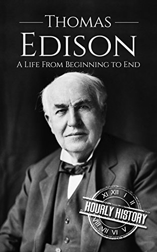 Large book cover: Thomas Edison: A Life From Beginning to End