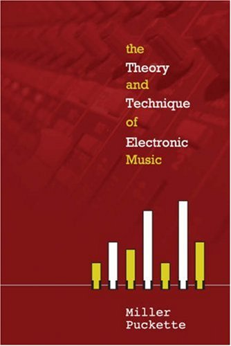 Large book cover: The Theory and Technique of Electronic Music