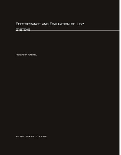 Large book cover: Performance and Evaluation of Lisp Systems