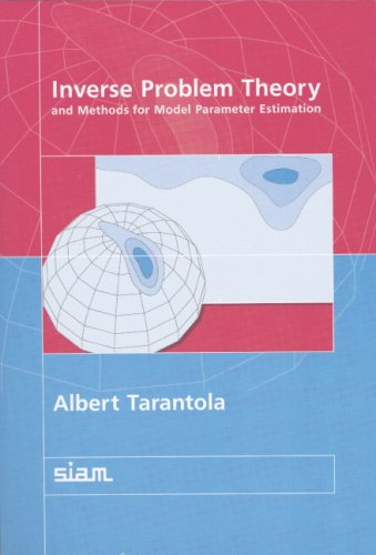 Large book cover: Inverse Problem Theory and Methods for Model Parameter Estimation