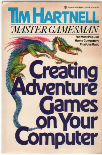 Large book cover: Creating Adventure Games On Your Computer